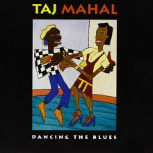 Dancing the Blues| Taj Mahal