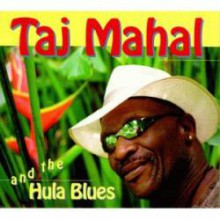 Hula Blues| Taj Mahal