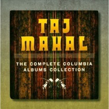 Taj Mahal The Complete Columbia Albums