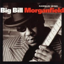 Big Bill Morganfield| Taj Mahal